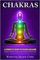 Book: Chakraa: A Complete Guide to Chakra Healing