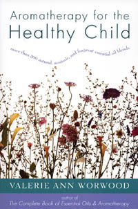 Book: Aromatherapy for the Healthy Child