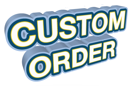 Custom Order Specialty Item (Internal Use Only)