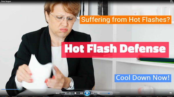 Hot Flash Defense: You tube