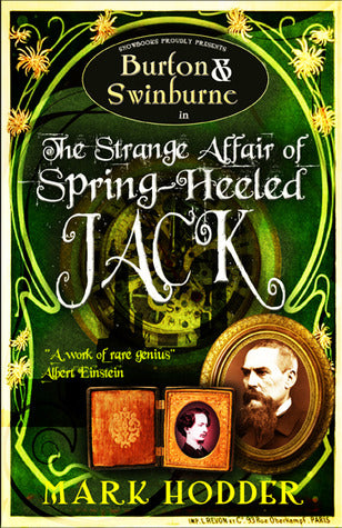 Burton and Swinburne in the Strange Affair of Spring Heeled Jack