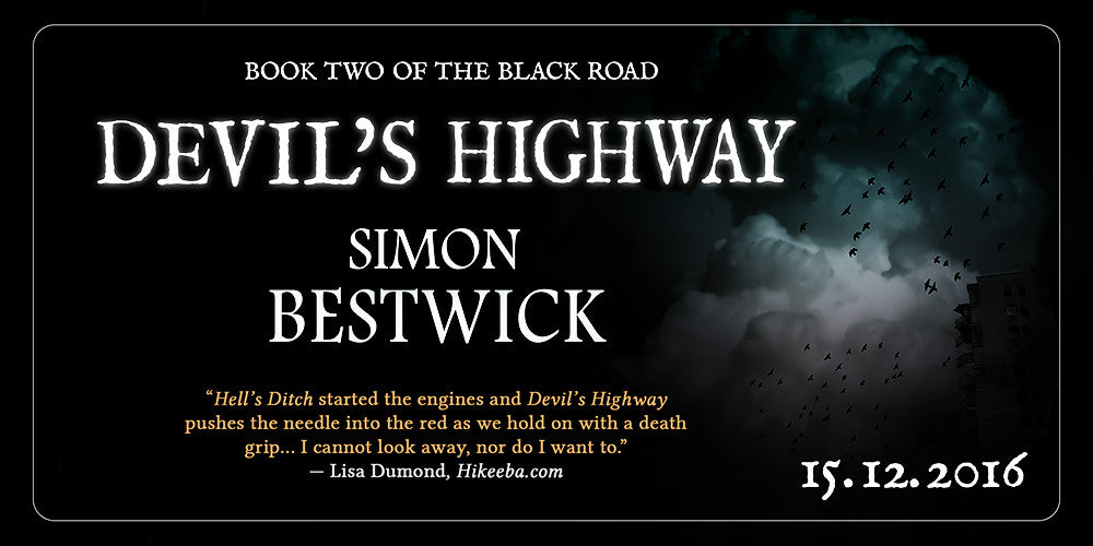 Devil's Highway by Simon Bestwick, available from the 15th of December 2016
