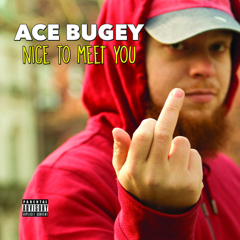 "Ace Bugey - ""Nice To Meet You"" [REMASTERED]"