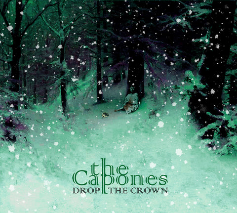 The Capones Drop the Crown CD