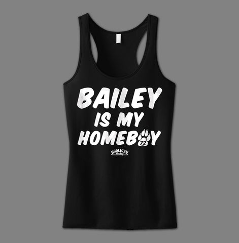 Bailey Is My Homeboy - Womens
