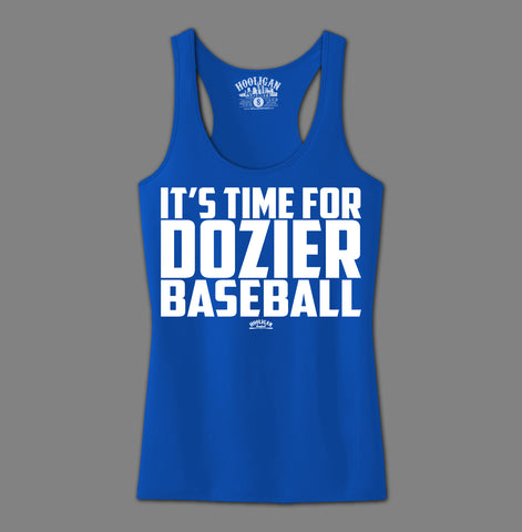 It's Time For Dozier Baseball - Womens