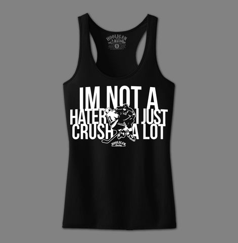 I'm Not A Hater - Womens