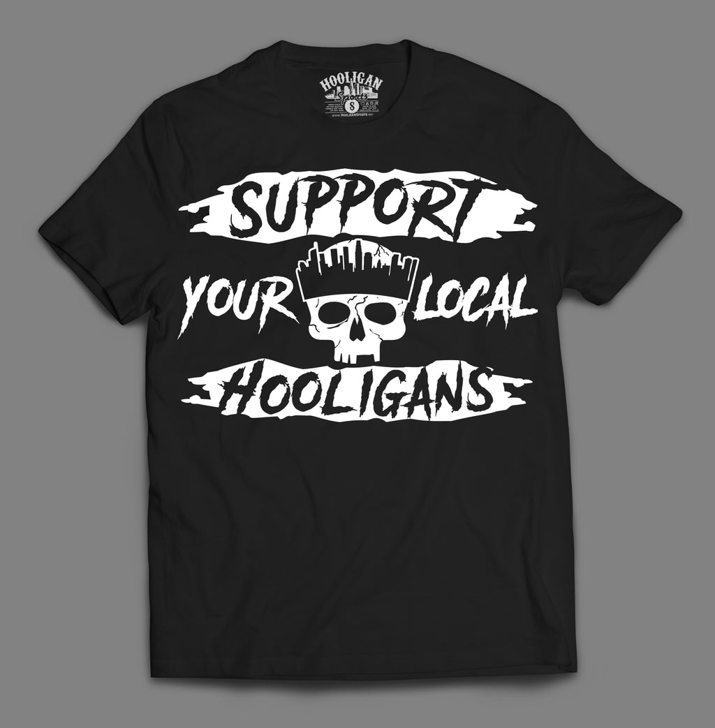 Support Your Local Hooligans