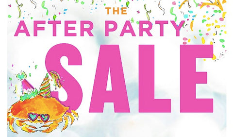 After Party Sale!
