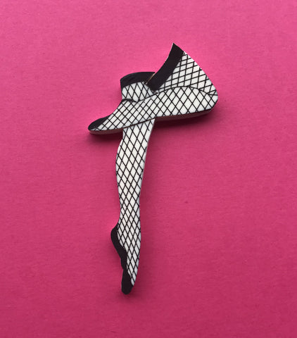 Get your Gams out Brooch