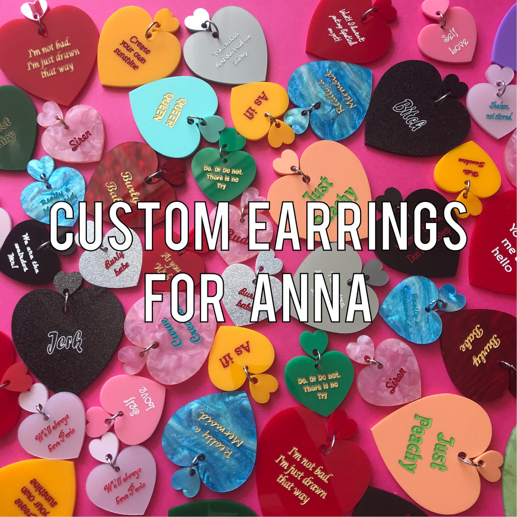 Custom Earrings for Anna
