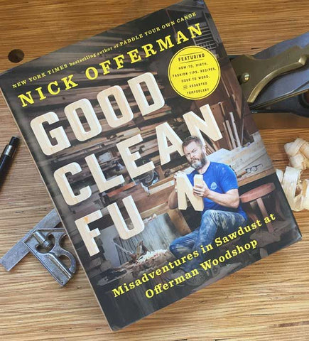 Nick Offermans Good Clean Fun Woodworking