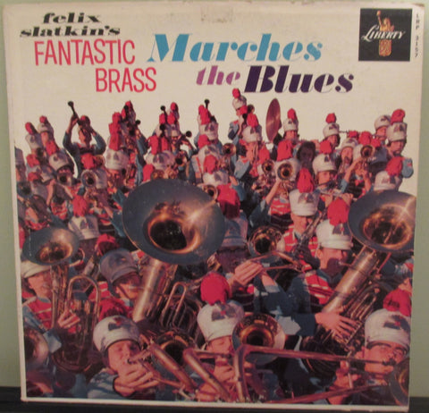 Marches The Blues (Felix Slatkin's Fantastic Brass Vinyl)