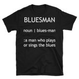 Definition of a Bluesman T-Shirt