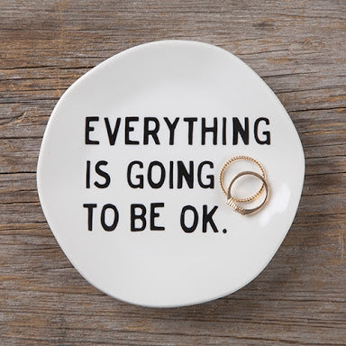 Natural Life - Trinket Plate - Everything is going to be OK