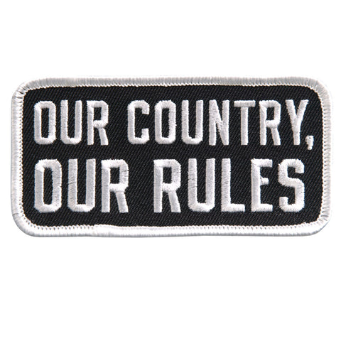 PATCH OUR COUNTRY OUR RULES