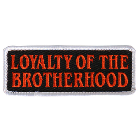 PATCH LOYALTY OF BROTHERHOOD