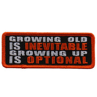 GROWING OLD IS INEVITABLE PATCH