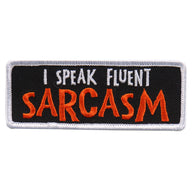 PATCH I SPEAK FLUENT SARCASM
