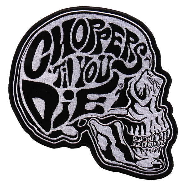 CHOPPERS TIL YOU DIE SKULL PATCH
