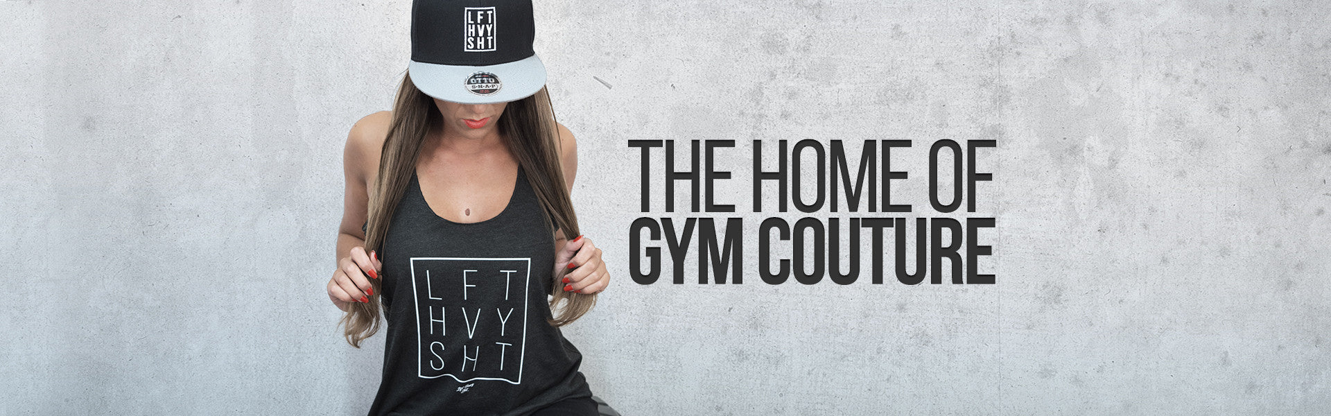 The home of gym couture