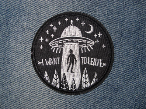 Patch & Pin 'Aliens UFO - I Want to Leave' Patch