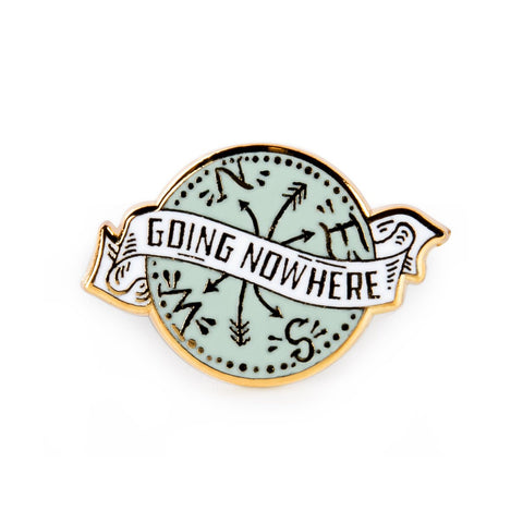 Soyah Press 'Going Nowhere' Badge Pin