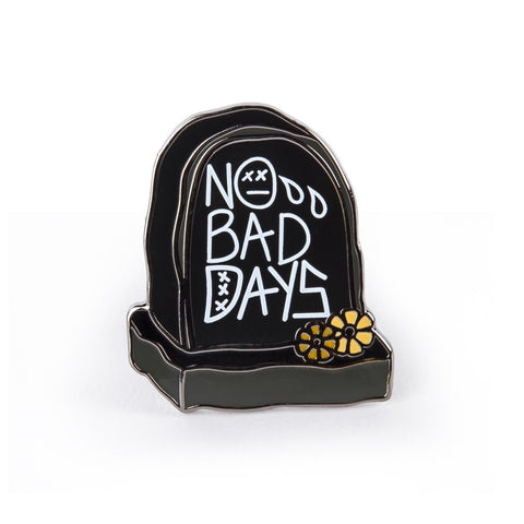 Soyah Press 'No Bad Days - RIP' Badge Pin