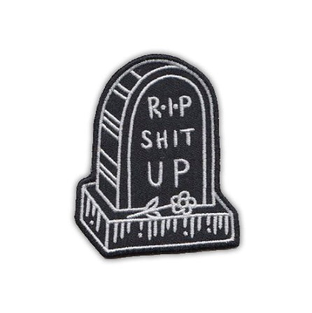 BLC Patches - BLC Patches 'R.I.P. Shit Up' Patch - Patches & Pins - Stock & Supply Stores