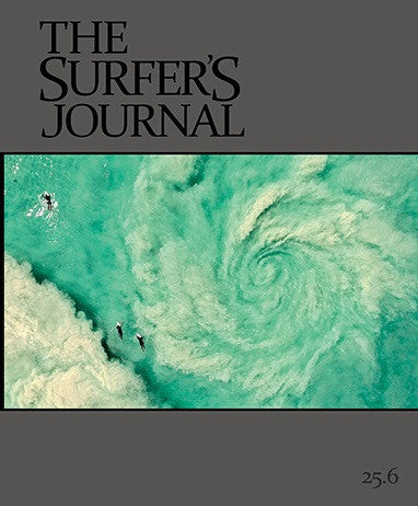 The Surfers Journal 'Issue 25.6'
