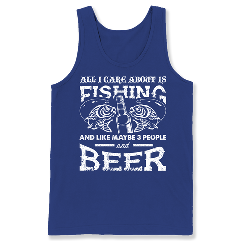All I Care about Is Fishing and Beer