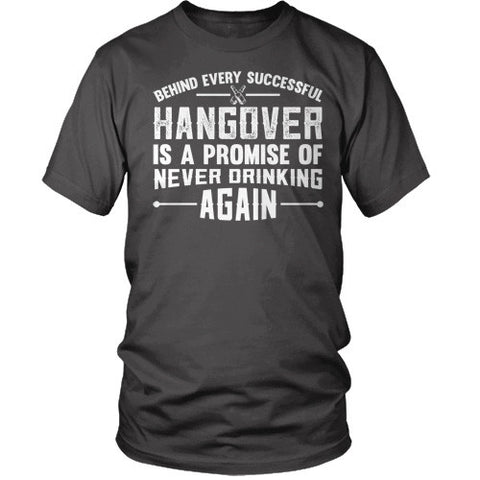 Behind Every Successful Hangover