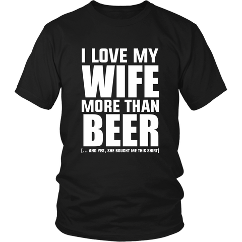 I Love My Wife More Than Beer