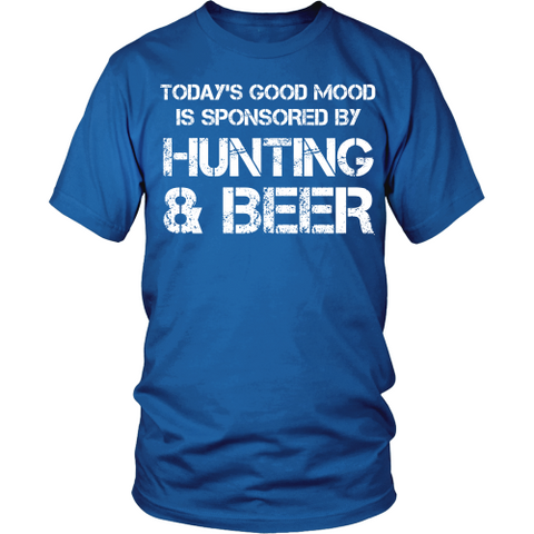 Good Mood Sponsored By Hunting & Beer