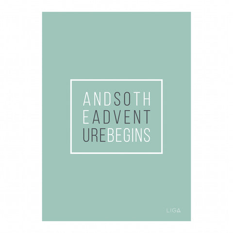 Adventure Begins Print | Mint