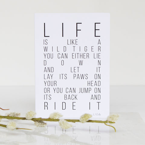 Life Is Like A Wild Tiger Card | Black Text on White | LIGA