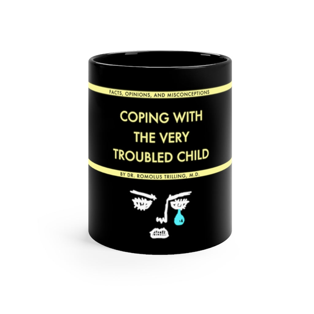 Coping With The Very Troubled Child Mug