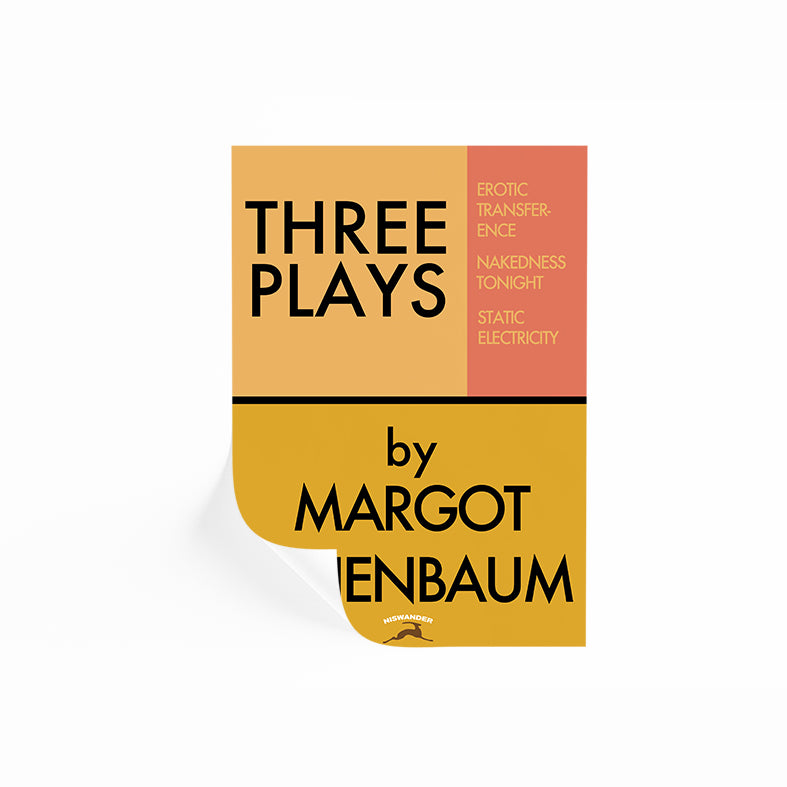 Three Plays By Margot Tenenbaum Poster