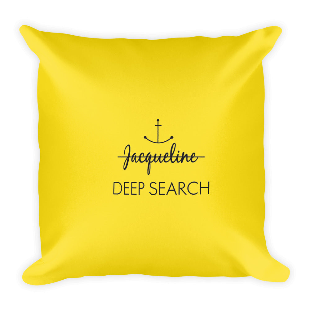 Jacqueline Deep Search Square Pillow