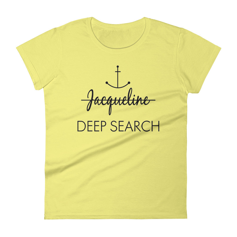 Jacqueline Deep Search Women's Short Sleeve T-Shirt