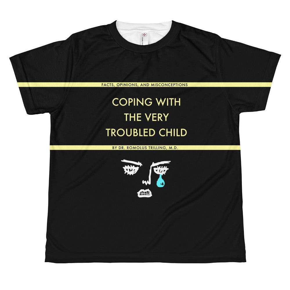 Coping With The Troubled Child Youth Sublimation Tee