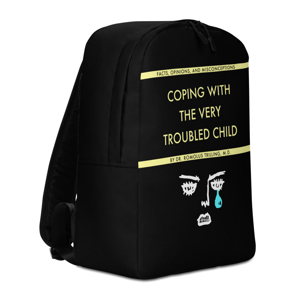 Coping With The Very Troubled Child Backpack