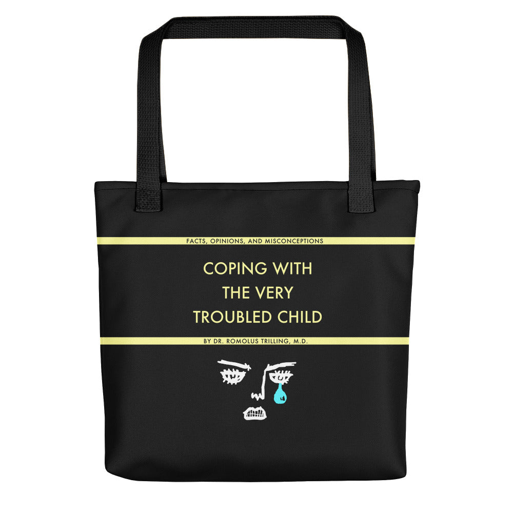 Coping With The Troubled Child Tote Bag