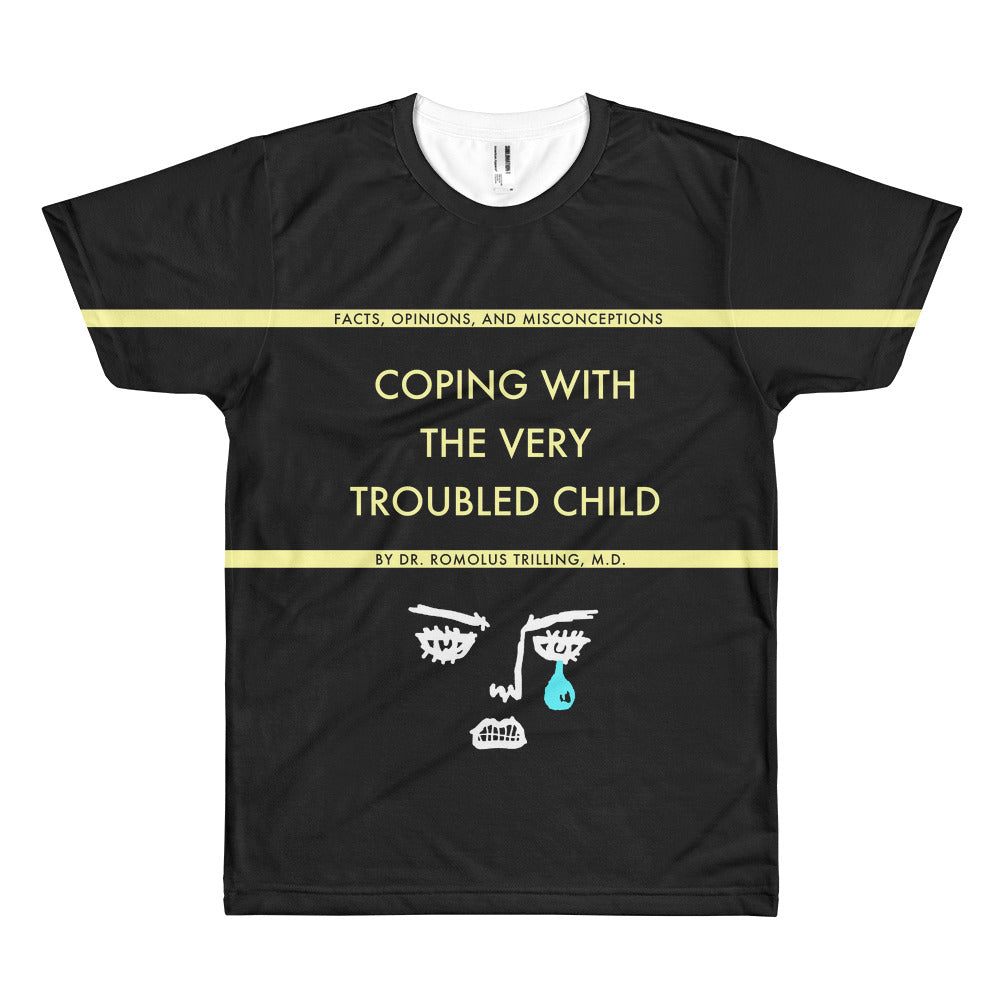 Coping With The Very Troubled Child Allover Shirt