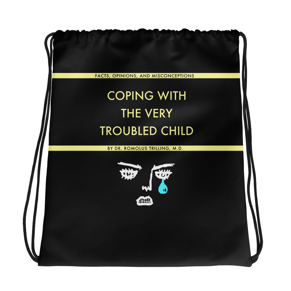 Coping With The Troubled Child Drawstring Bag