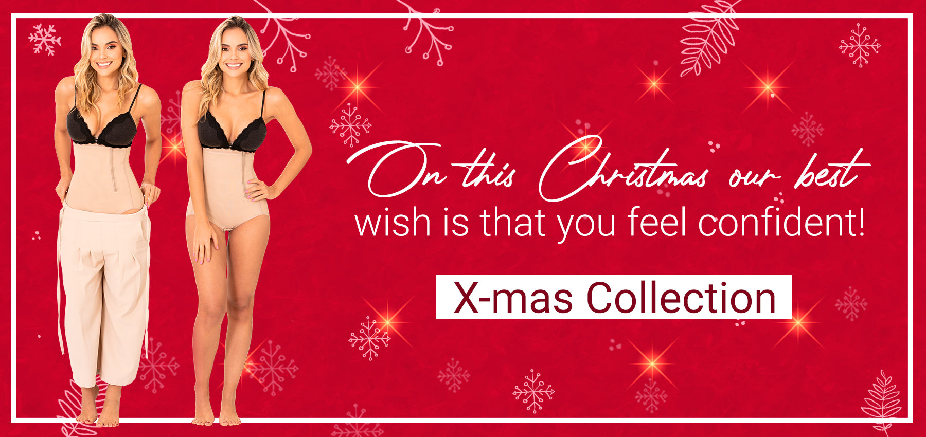 On this Christmas our best wish is that you feel confident!