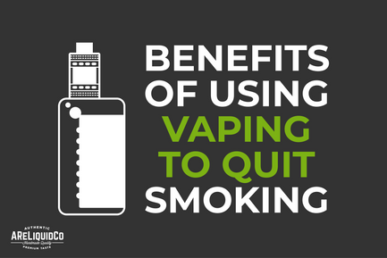 Benefits Of Using Vaping To Quit Smoking