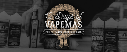 12 Days of Vapemas