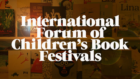 International Forum of Children's Book Festivals