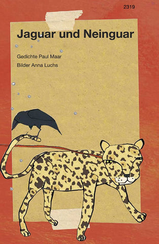 """Jaguar und Neinguar"" Paul Maar / Anna Luchs / Kinderbuch Deutsch"